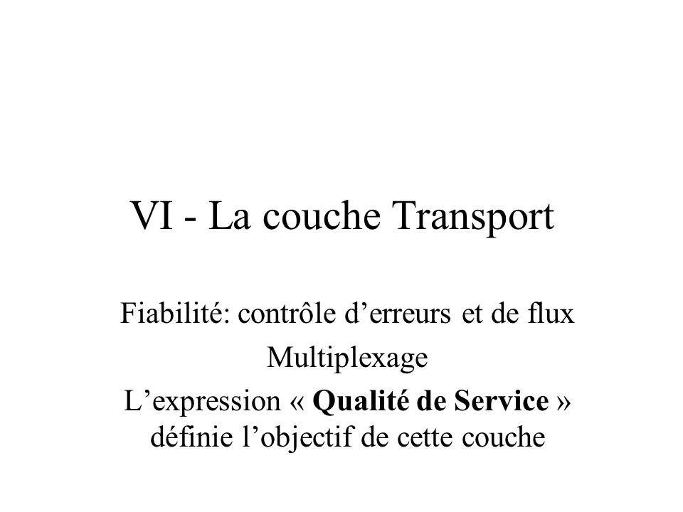 VI - La couche Transport