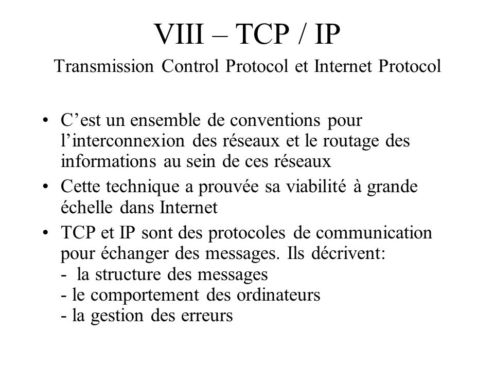 VIII – TCP / IP Transmission Control Protocol et Internet Protocol