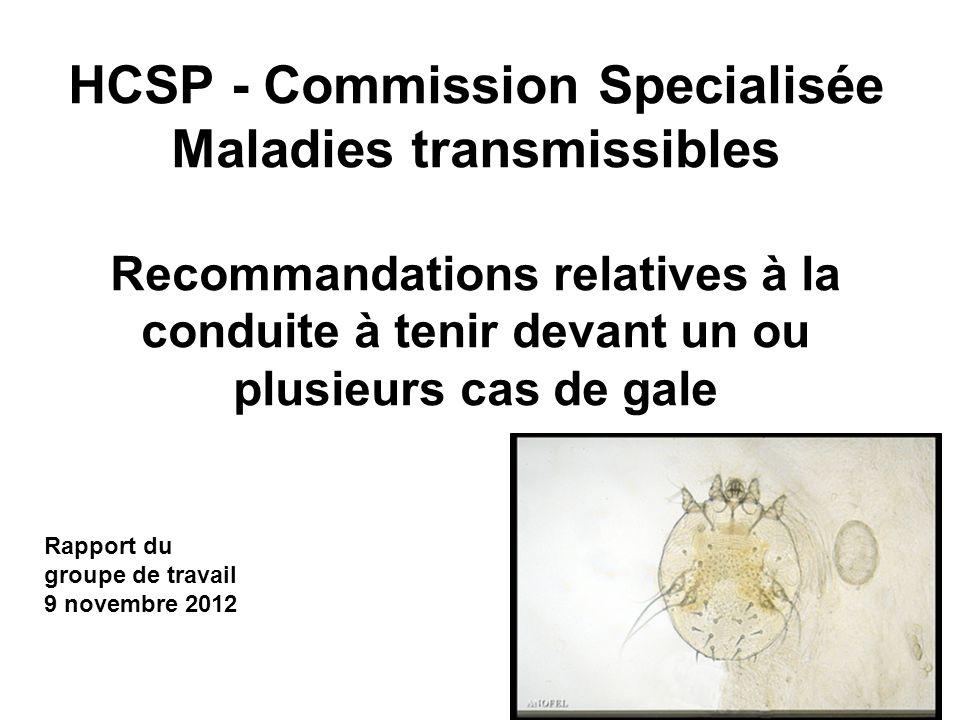 HCSP - Commission Specialisée Maladies transmissibles Recommandations relatives à la conduite à tenir devant un ou plusieurs cas de gale