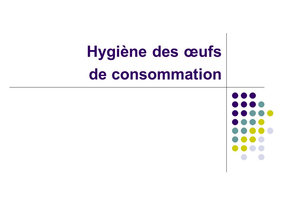 Hygiène des œufs de consommation