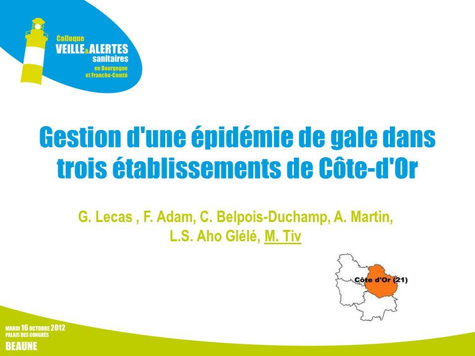 Gestion d une épidémie de gale dans trois établissements de Côte-d Or