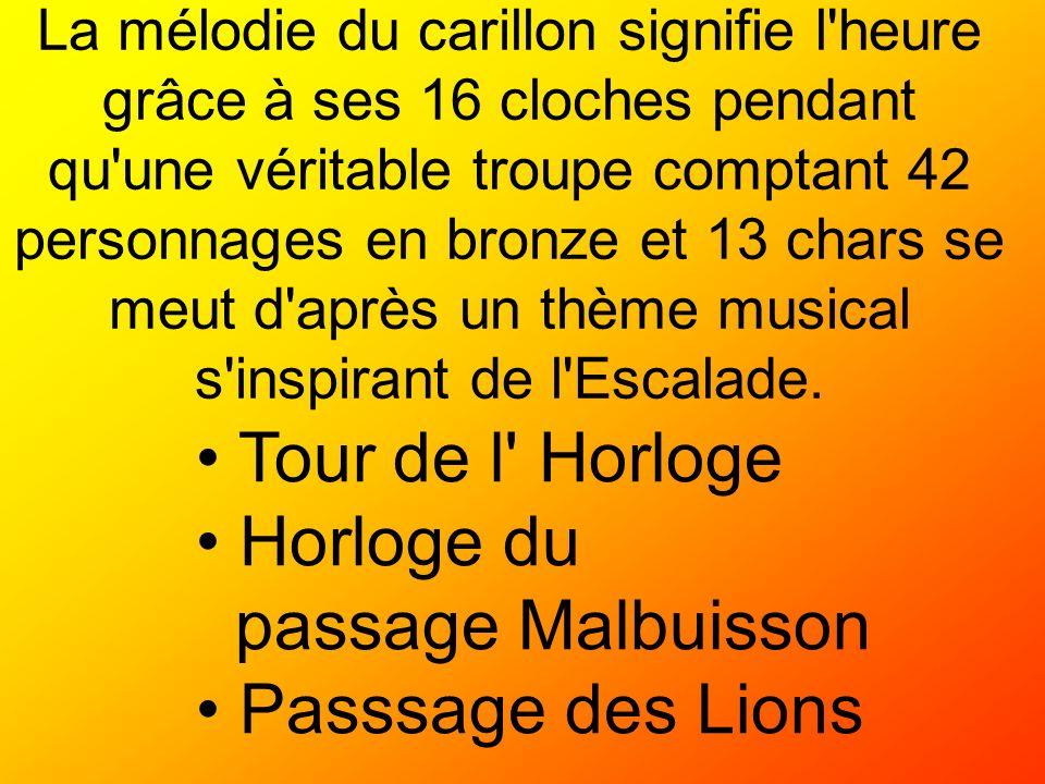 Tour de l Horloge Horloge du passage Malbuisson Passsage des Lions