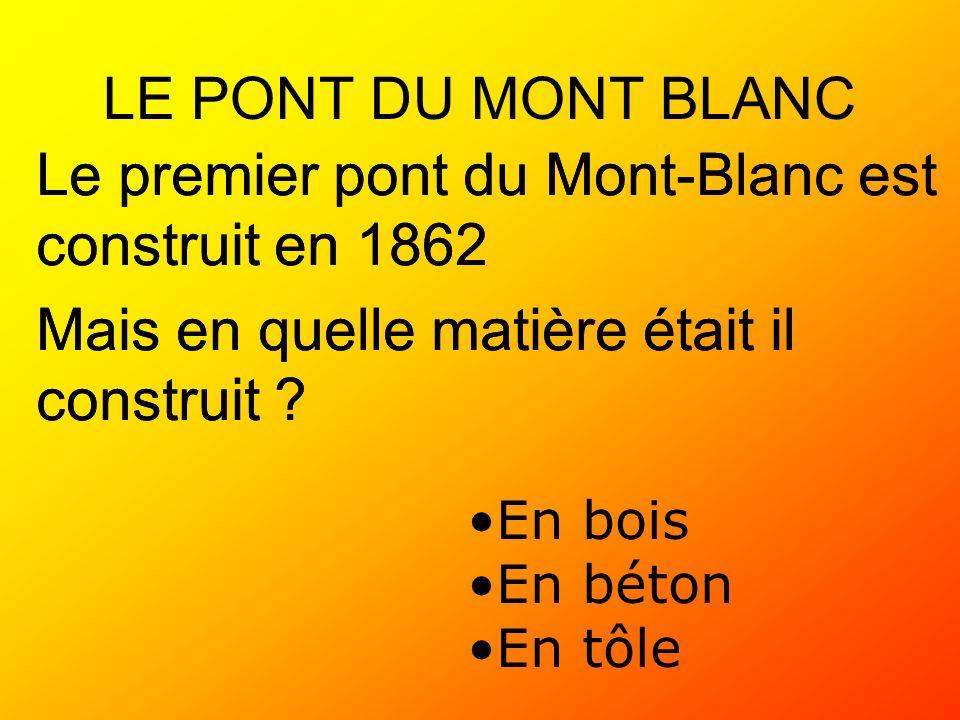 Le premier pont du Mont-Blanc est construit en 1862