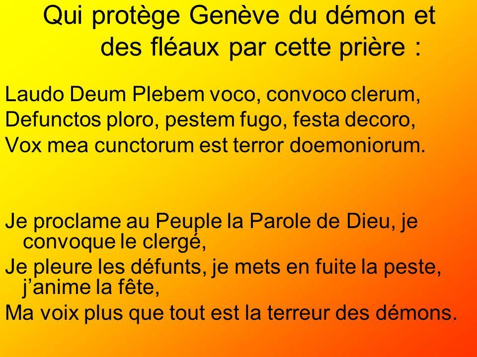 Qui protège Genève du démon et des fléaux par cette prière :
