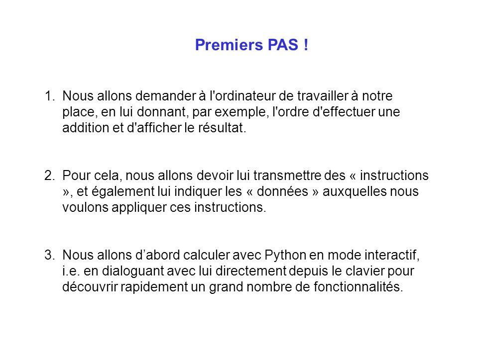 Premiers PAS !