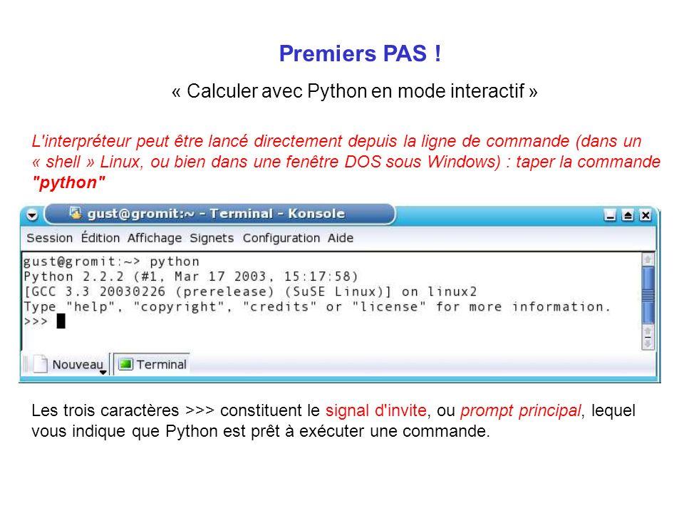 Premiers PAS ! « Calculer avec Python en mode interactif »