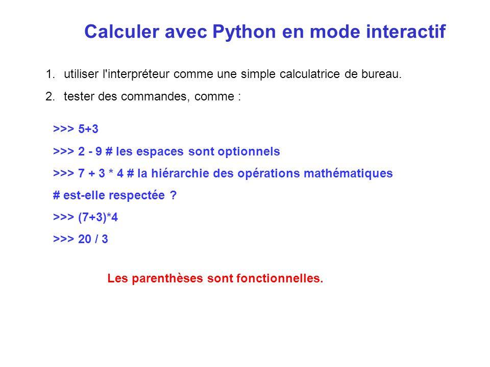 Calculer avec Python en mode interactif