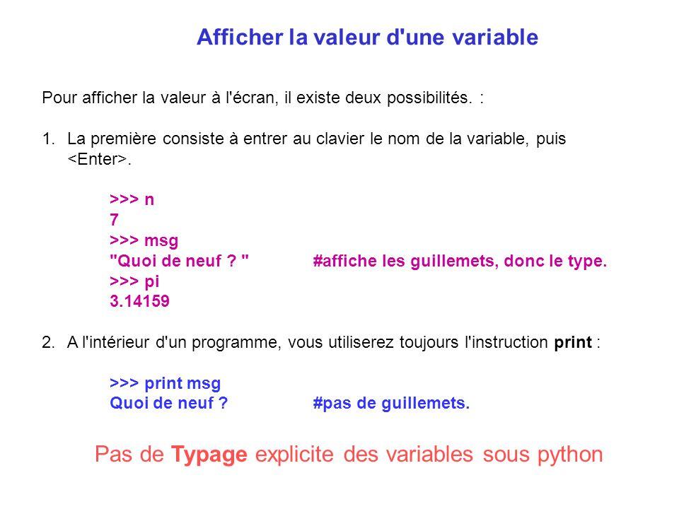 Pas de Typage explicite des variables sous python