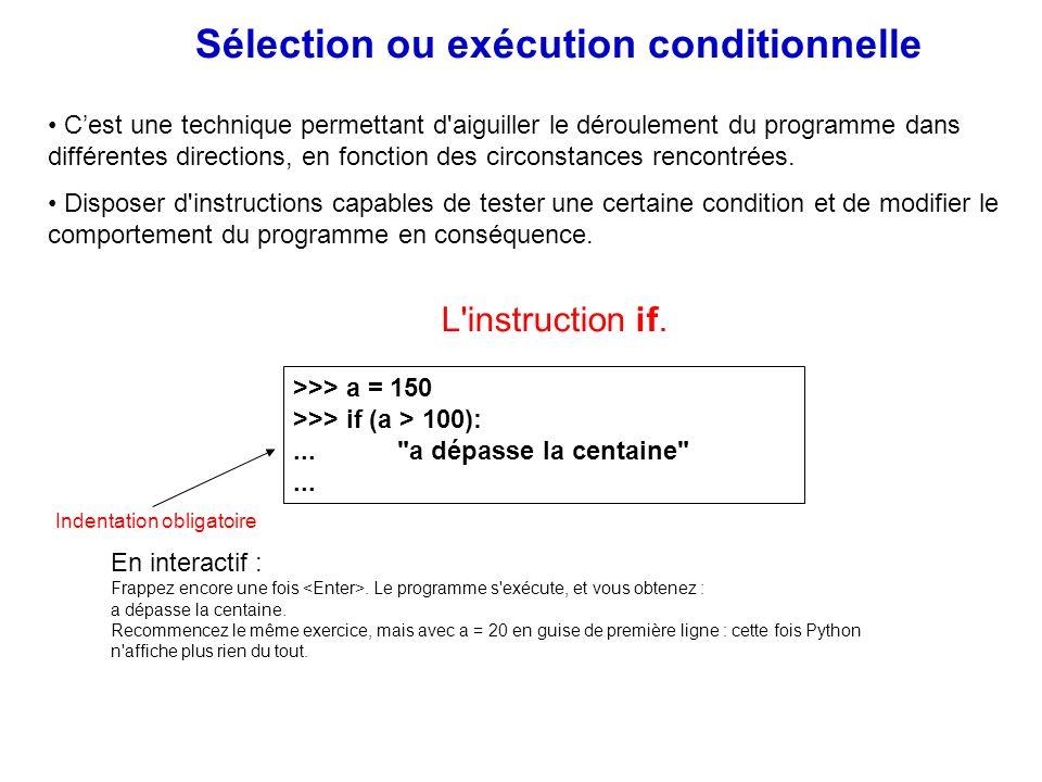Sélection ou exécution conditionnelle