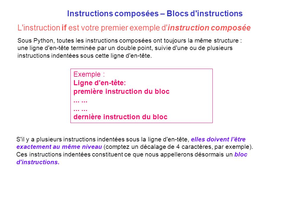Instructions composées – Blocs d instructions