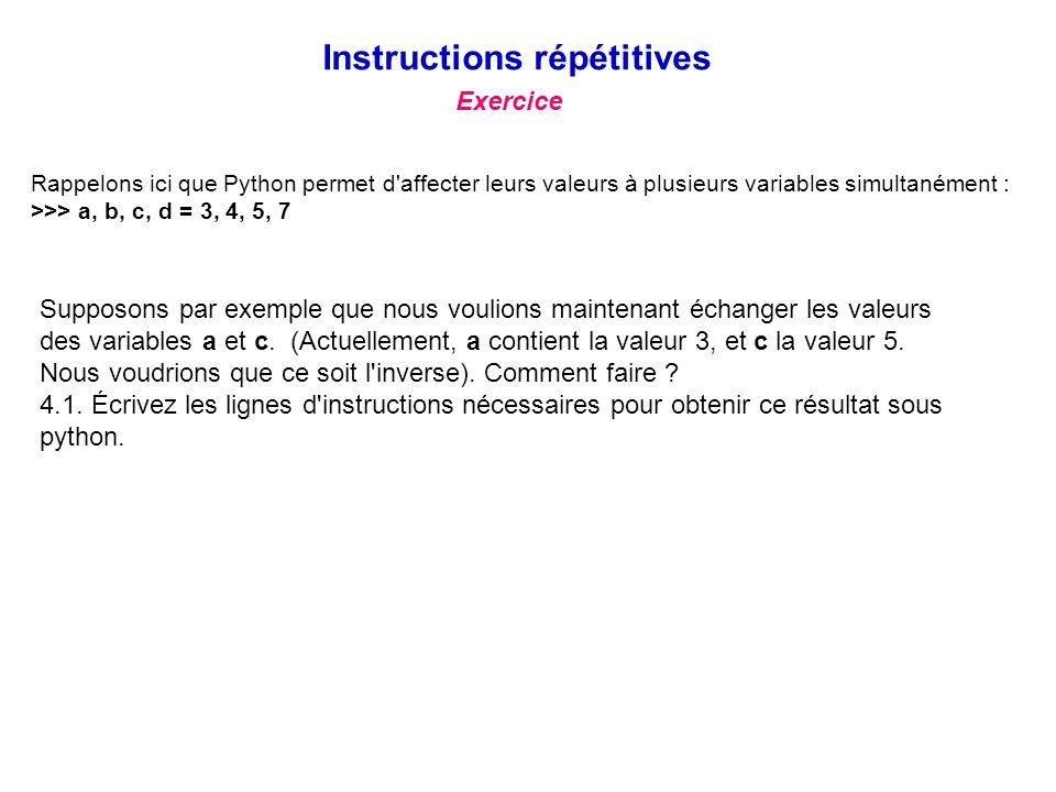 Instructions répétitives