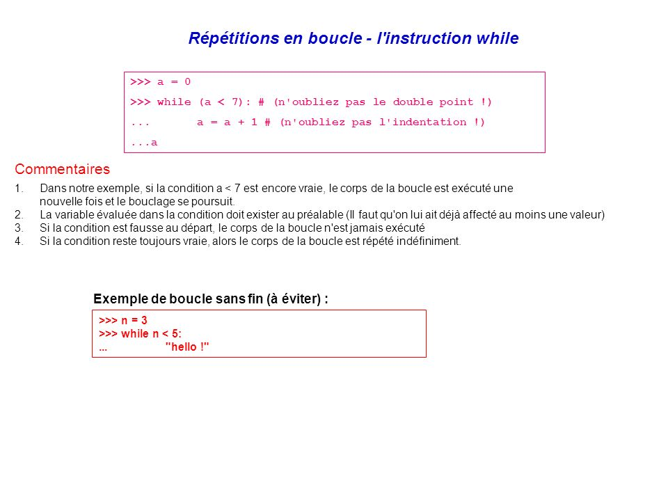 Répétitions en boucle - l instruction while