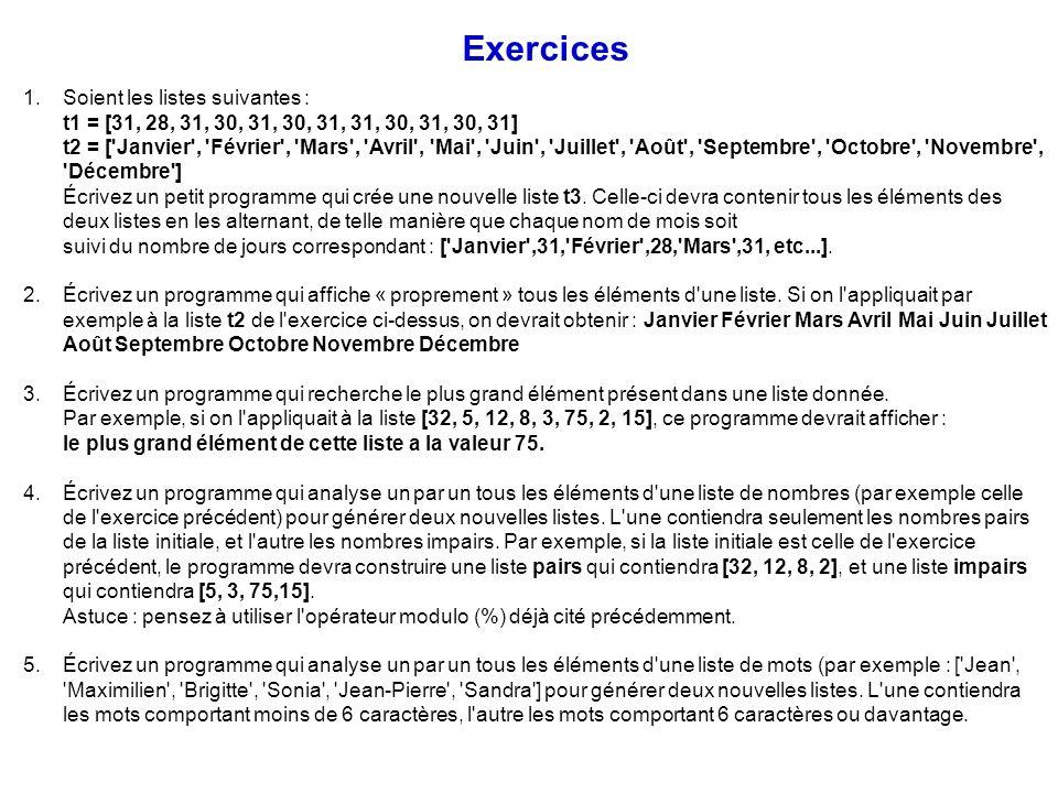 Exercices Soient les listes suivantes :