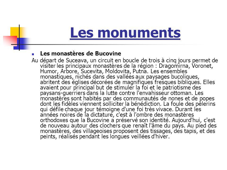 Les monuments Les monastères de Bucovine
