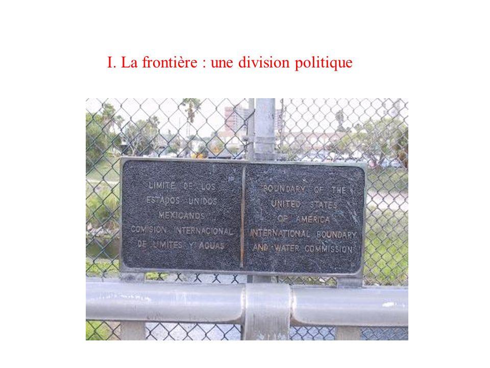 I. La frontière : une division politique