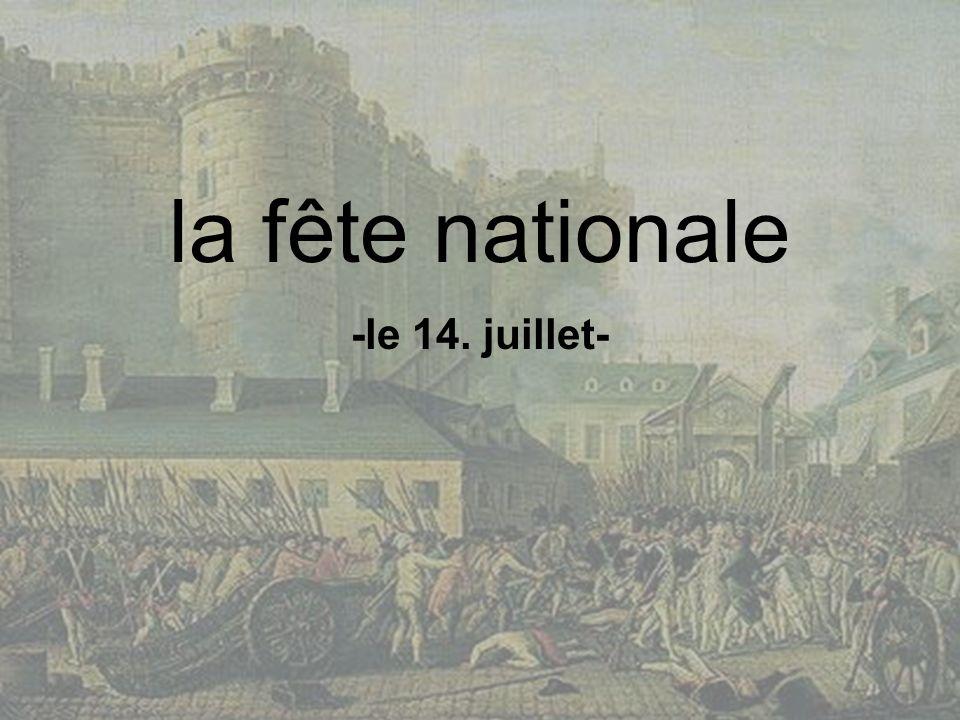 la fête nationale -le 14. juillet-