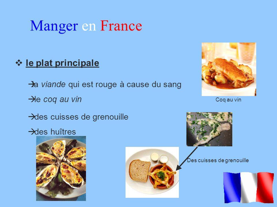 Manger en France le plat principale
