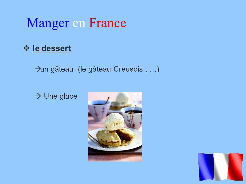 Manger en France le dessert un gâteau (le gâteau Creusois , …)