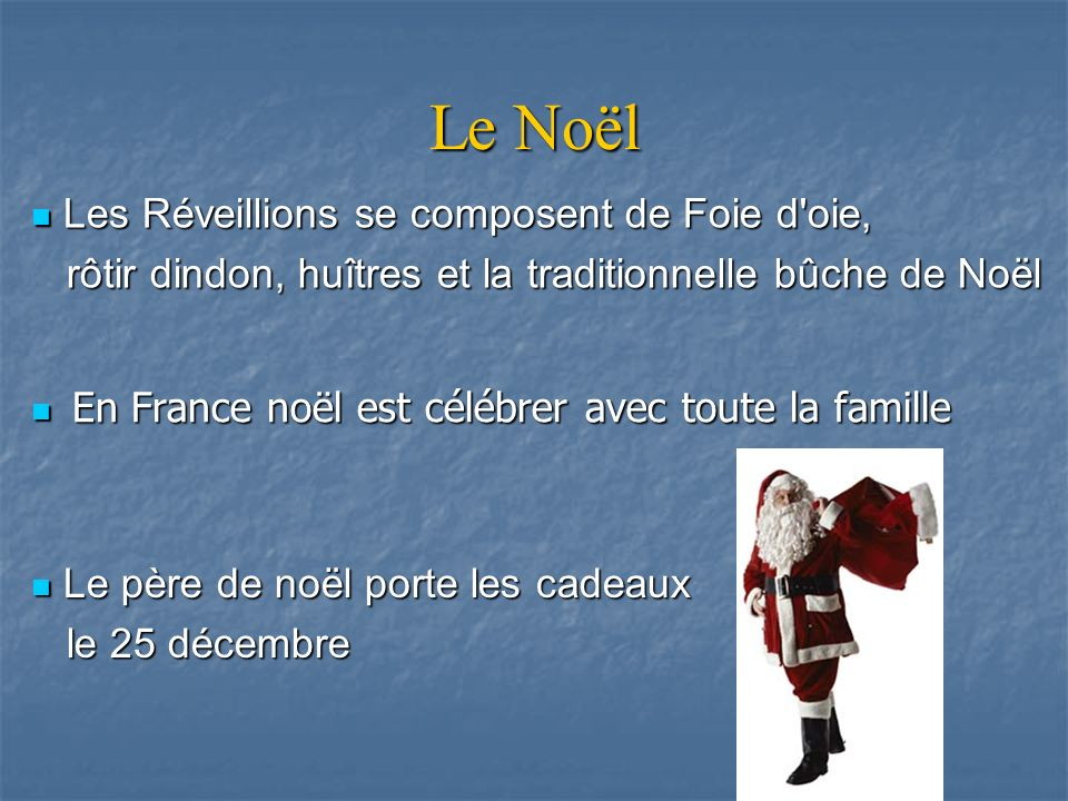 Le Noël Les Réveillions se composent de Foie d oie,
