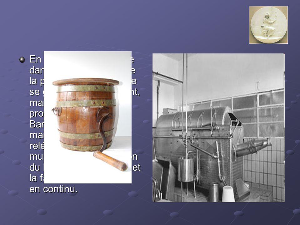 En France, ce n est que dans les années 60 que la production industrielle se généralise totalement, marginalisant la production fermière. Barattes en bois et marques à beurre sont reléguées dans les musées avec l apparition du butyrateur, qui permet la fabrication du beurre en continu.