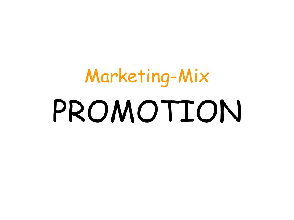 Marketing-Mix PROMOTION
