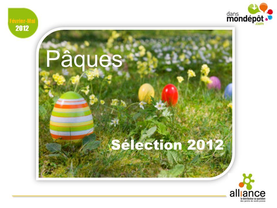 Février-Mai 2012 Pâques Sélection 2012