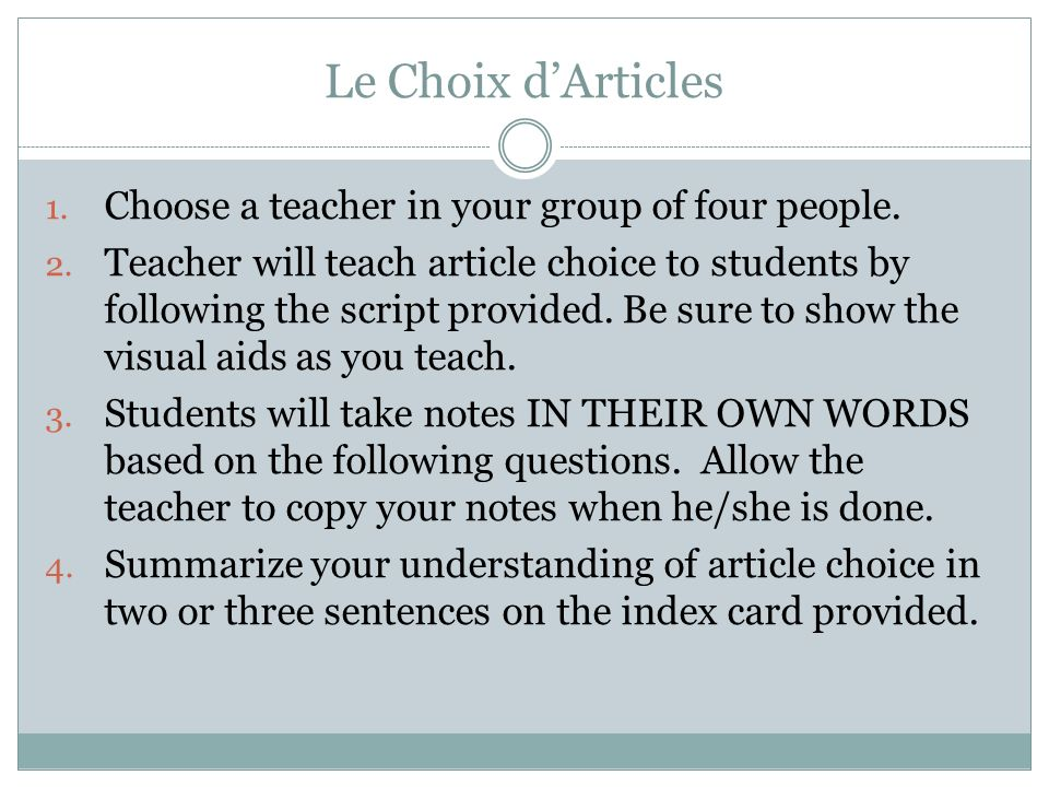 Le Choix d'Articles Choose a teacher in your group of four people.