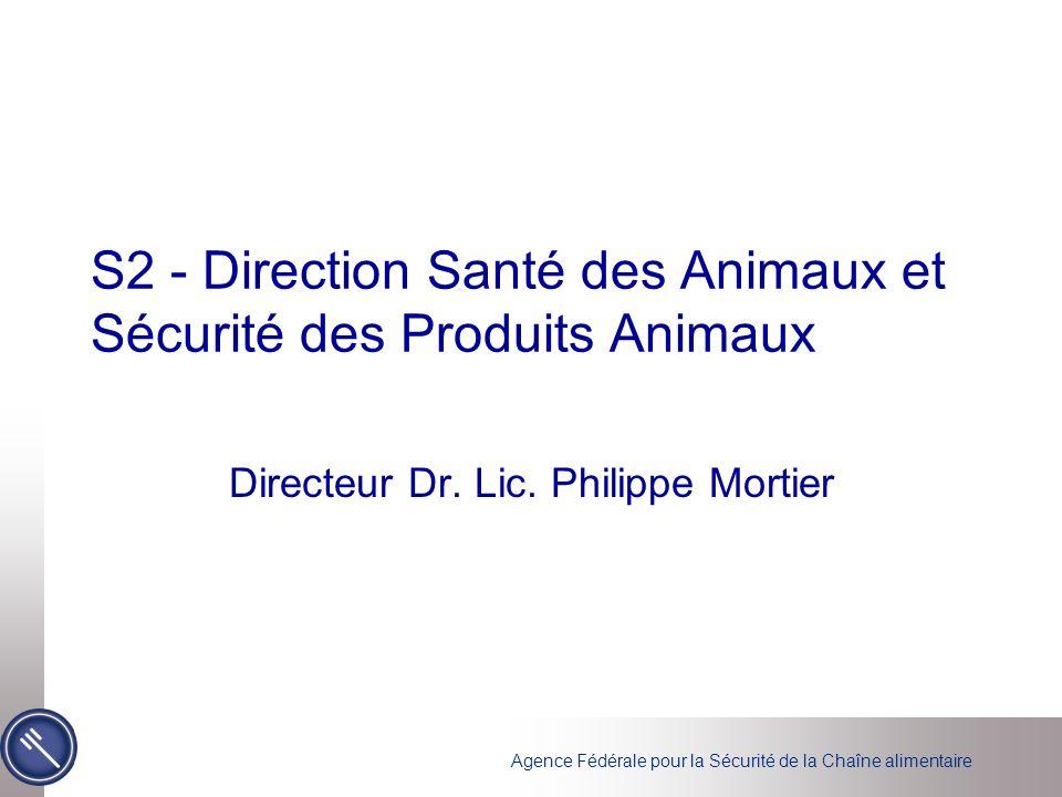 S2 - Direction Santé des Animaux et Sécurité des Produits Animaux