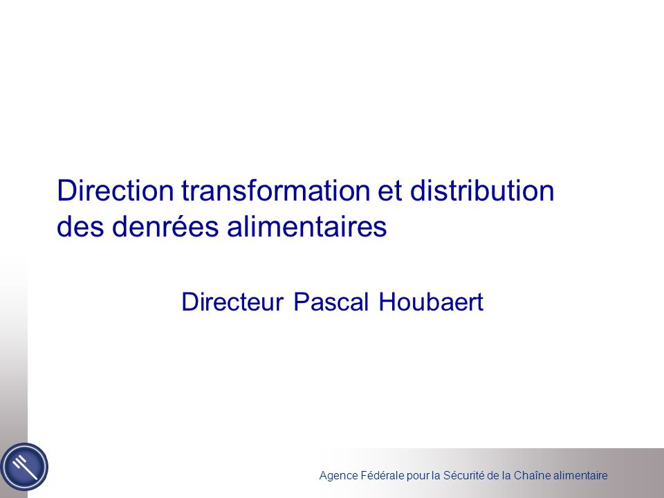 Direction transformation et distribution des denrées alimentaires