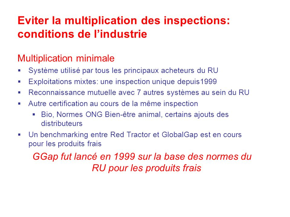 Eviter la multiplication des inspections: conditions de l'industrie