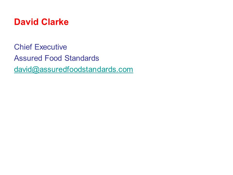 David Clarke Chief Executive Assured Food Standards