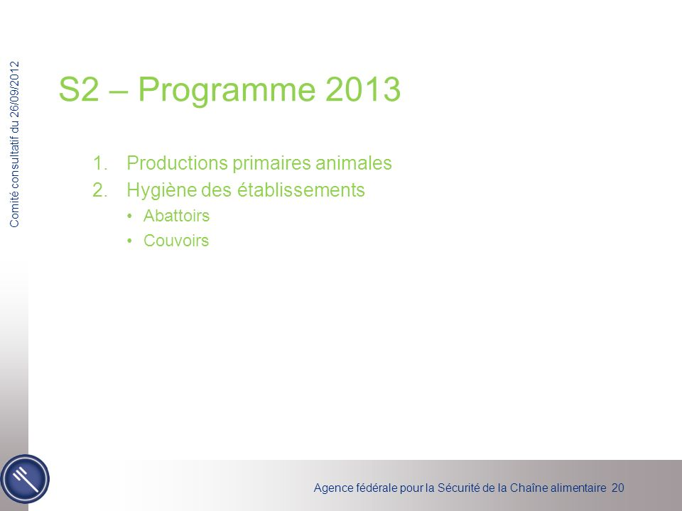 S2 – Programme 2013 Productions primaires animales