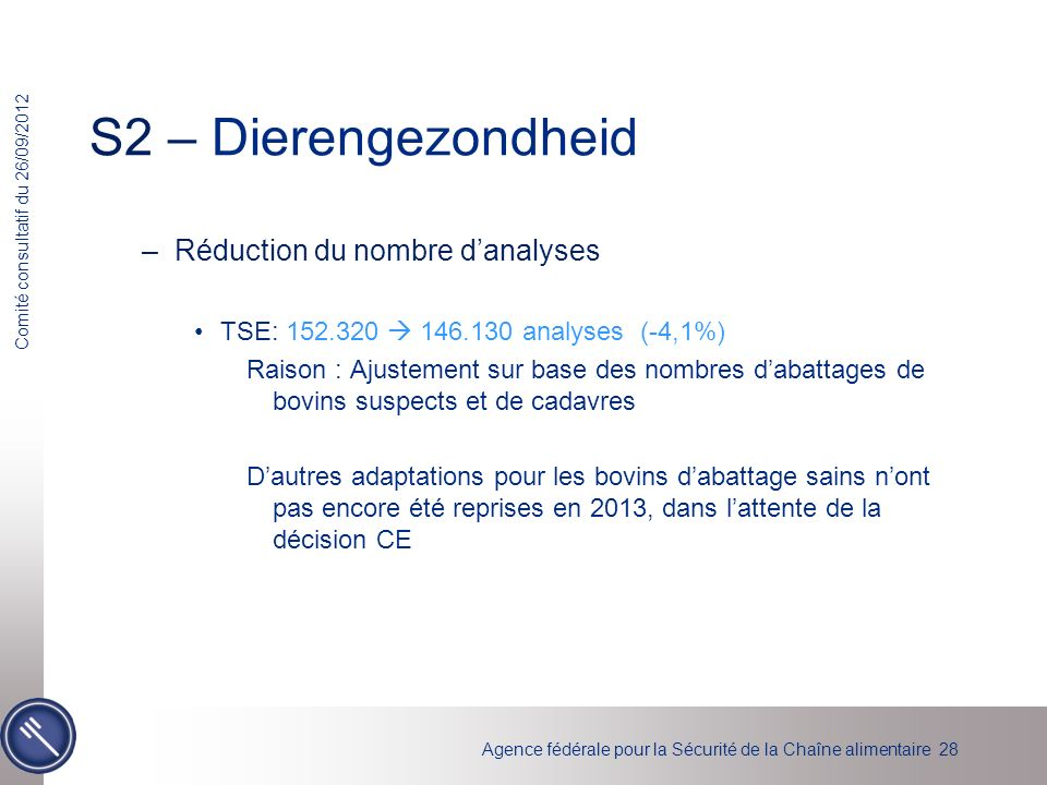 S2 – Dierengezondheid Réduction du nombre d'analyses