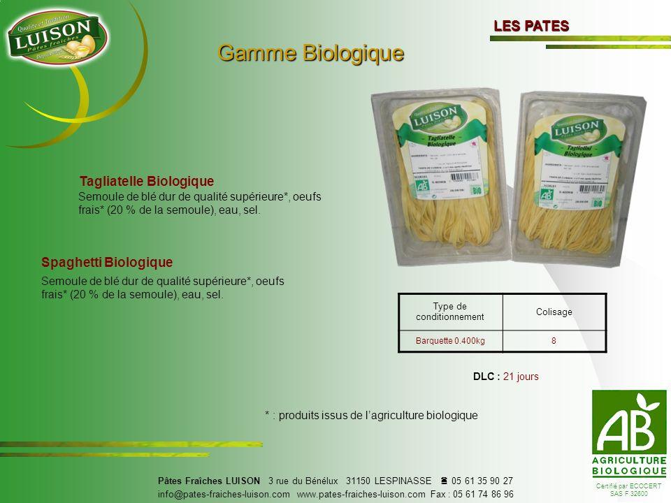 Gamme Biologique LES PATES Tagliatelle Biologique Spaghetti Biologique