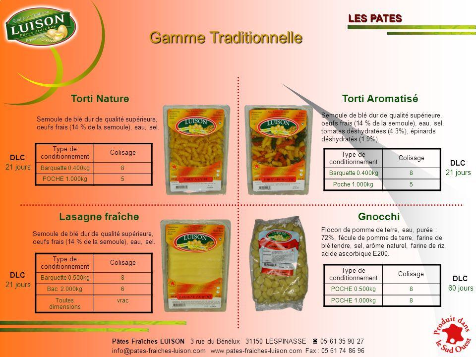 Gamme Traditionnelle Torti Nature Torti Aromatisé Lasagne fraîche