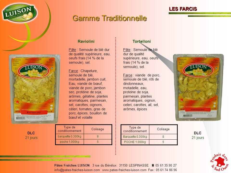 Gamme Traditionnelle LES FARCIS Raviolini Tortelloni