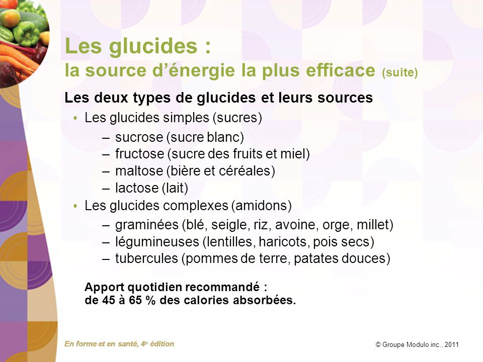 Les glucides : la source d'énergie la plus efficace (suite)