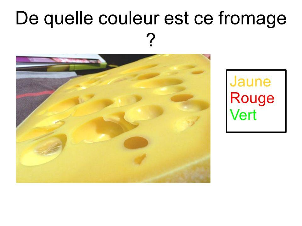 De quelle couleur est ce fromage