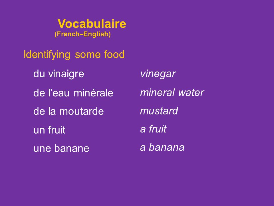 Vocabulaire Identifying some food du vinaigre vinegar