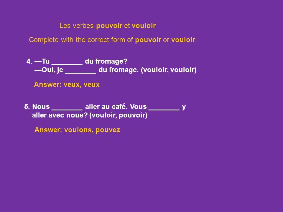 Les verbes pouvoir et vouloir