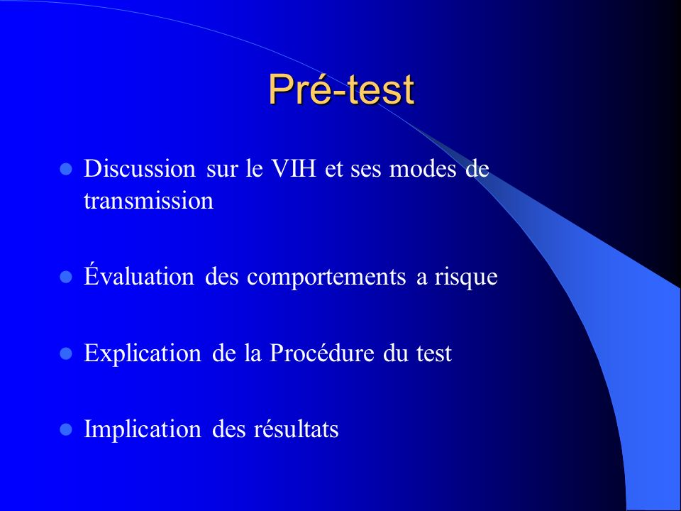 Pré-test Discussion sur le VIH et ses modes de transmission