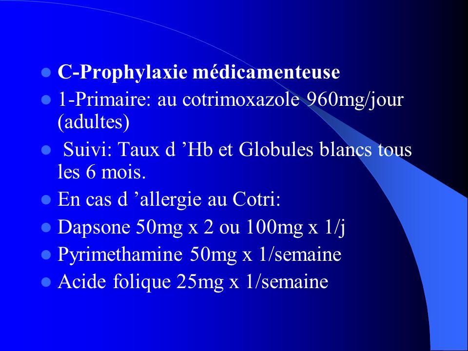 C-Prophylaxie médicamenteuse