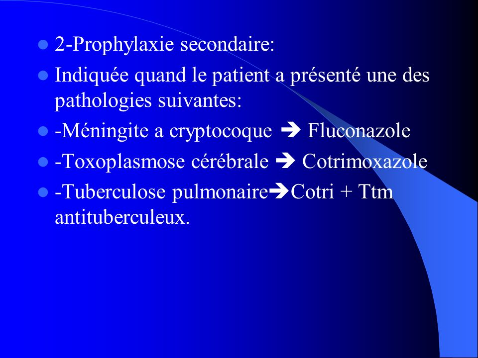 2-Prophylaxie secondaire: