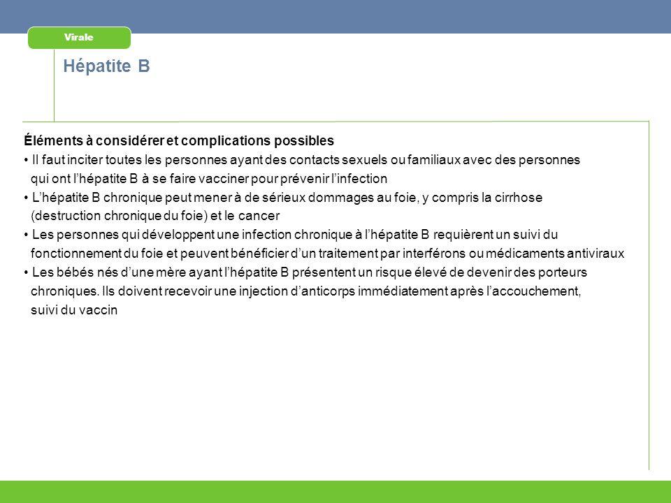 Hépatite B Éléments à considérer et complications possibles