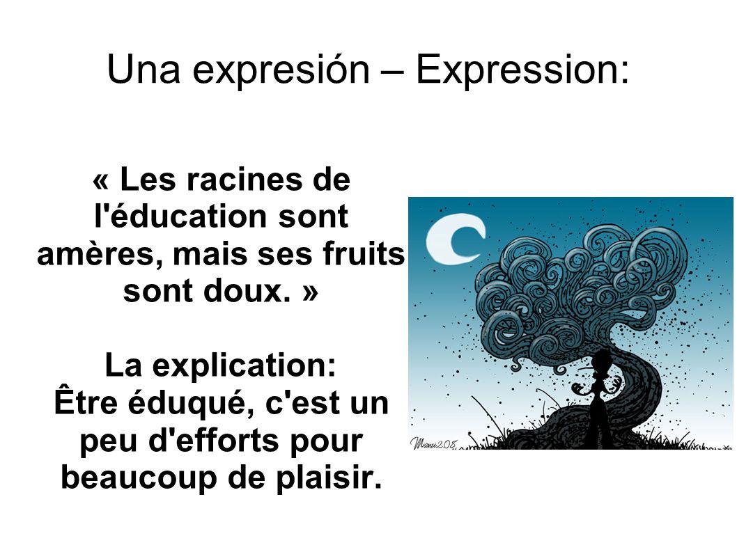Una expresión – Expression: