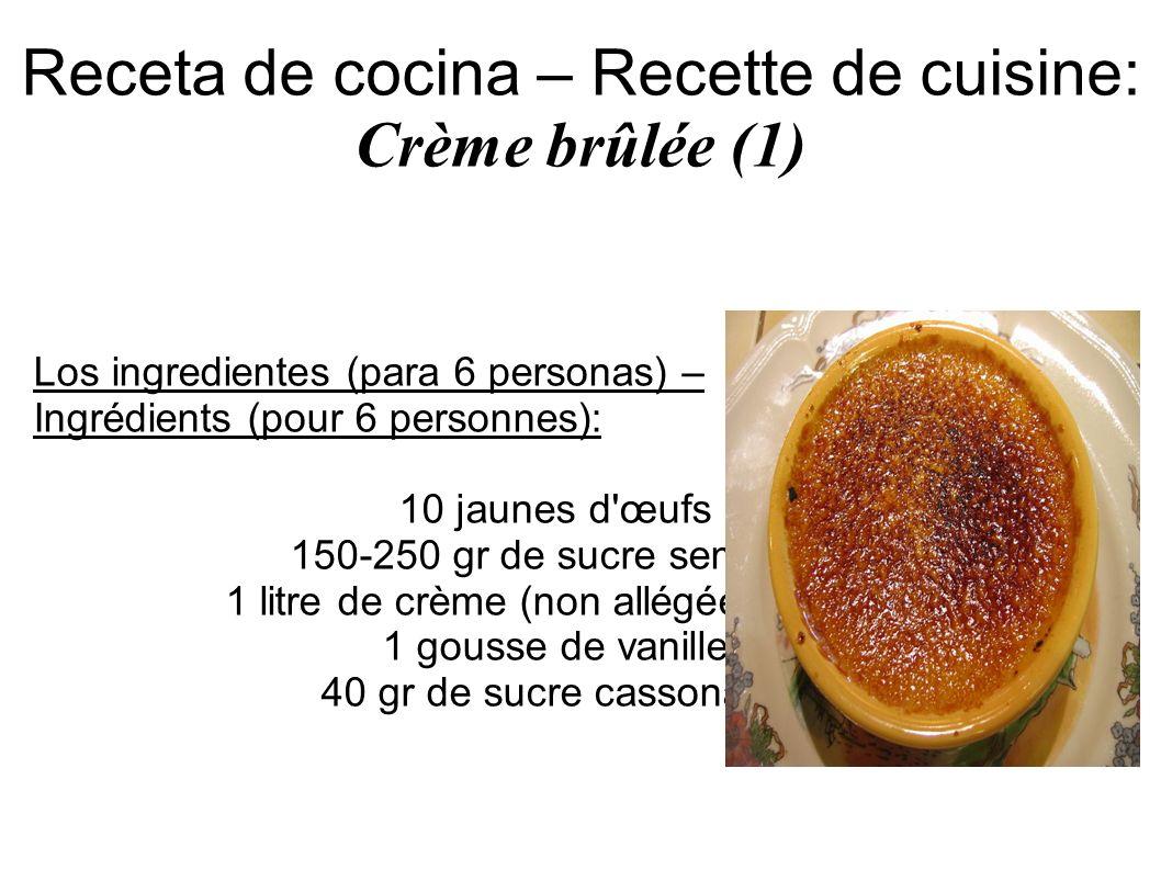 Receta de cocina – Recette de cuisine: Crème brûlée (1)