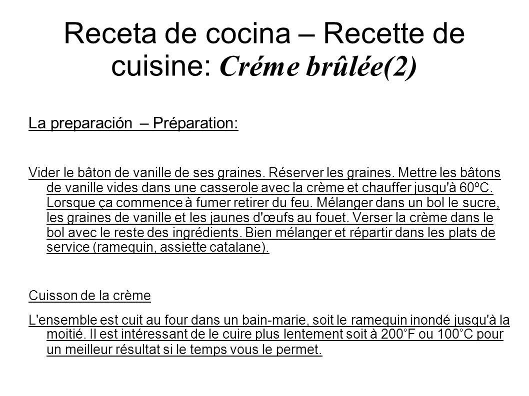 Receta de cocina – Recette de cuisine: Créme brûlée(2)