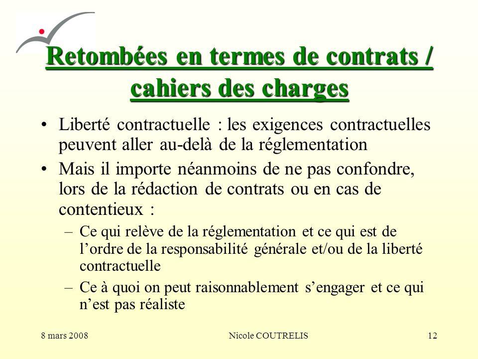 Retombées en termes de contrats / cahiers des charges