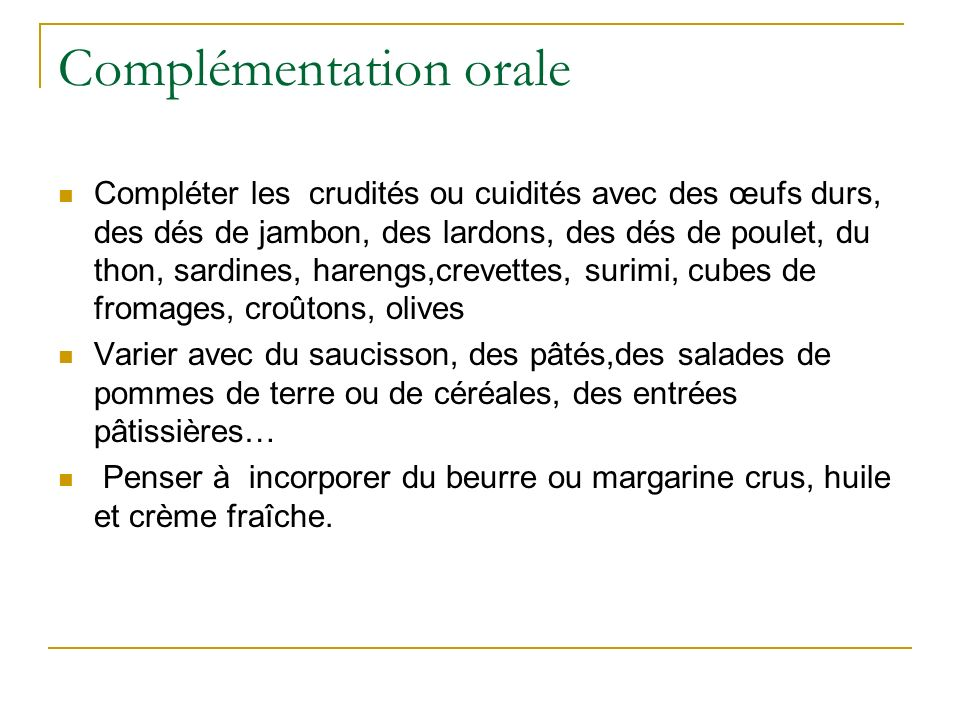 Complémentation orale
