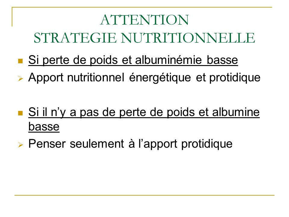 ATTENTION STRATEGIE NUTRITIONNELLE